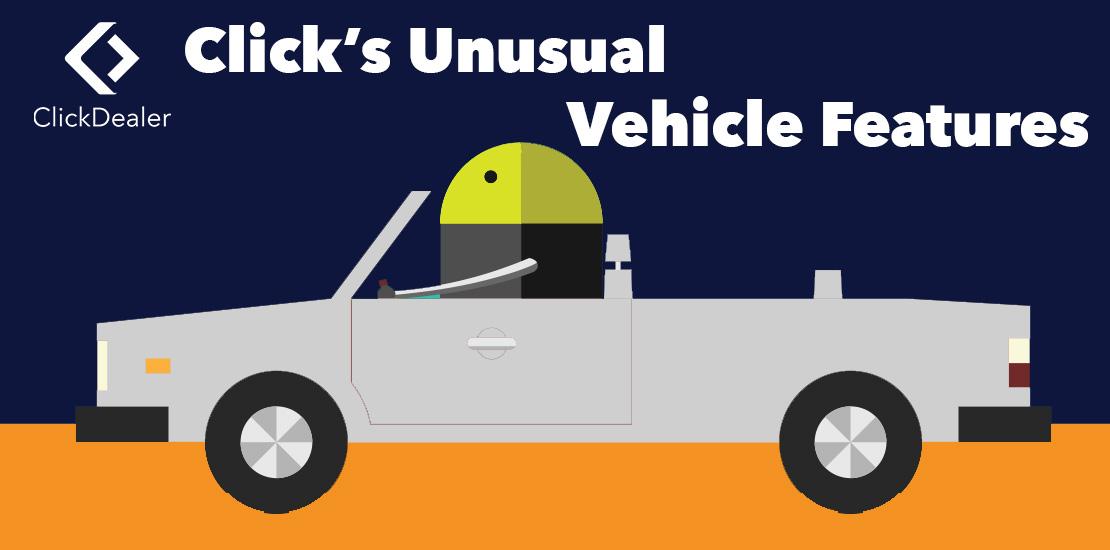 Click's Unusual Features